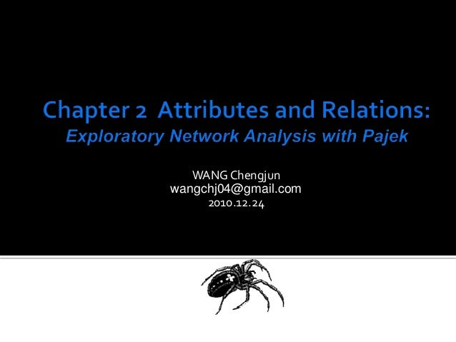 Pajek chapter2 Attributes and Relations