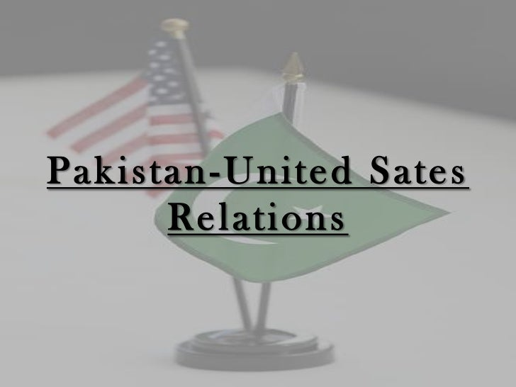 Pakistan-United Sates      Relations