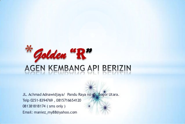 "*Golden ""R"" JL. Achmad Adnawidjaya/ Pandu Raya no 45, Bogor Utara. Telp 0251-8394769 , 0815716654120 081381818174 ( sms on..."