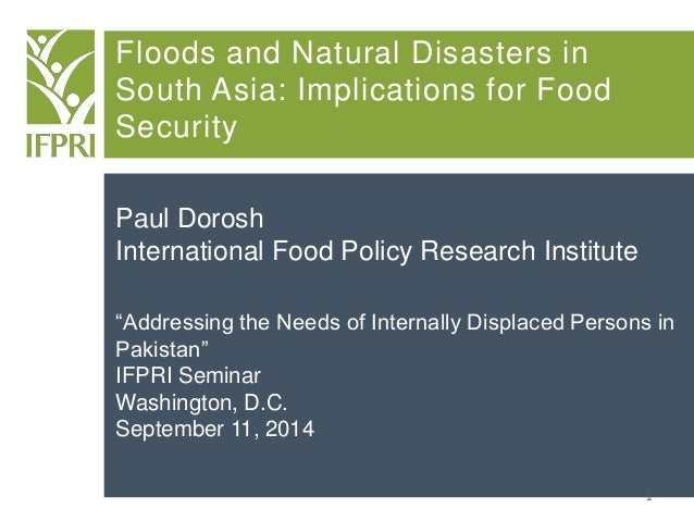 financial implications of natural disaster in pakistan Disaster preparedness for natural  pakistan the current disaster management framework  results in misallocation of financial and physical resources on.