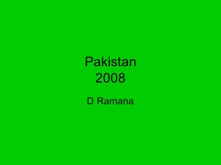 Pakistan 2008D Ramana