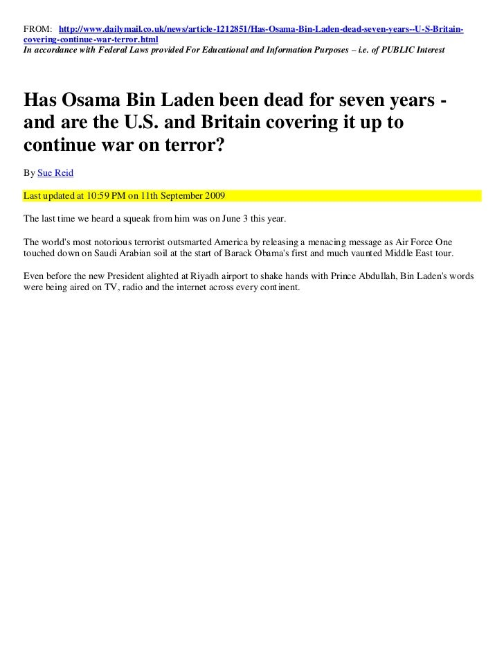 FROM: http://www.dailymail.co.uk/news/article-1212851/Has-Osama-Bin-Laden-dead-seven-years--U-S-Britain-covering-continue-...