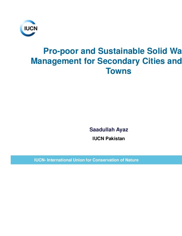 Pro-poor and Sustainable Solid WasteManagement for Secondary Cities and Small                 Towns                       ...