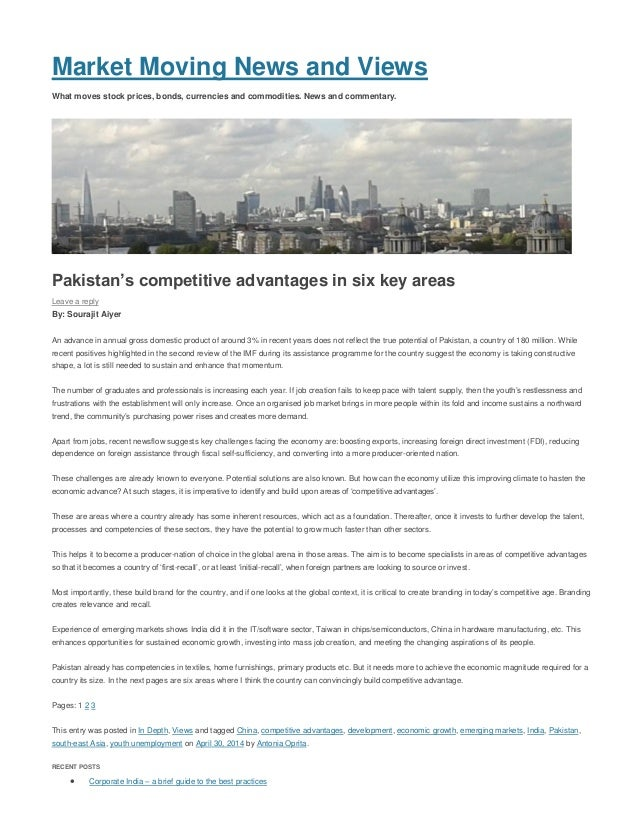 Sourajit Aiyer - www.MarketMoving.Info, UK - Pakistan's competitive advantages in six key areas - Apr 2014