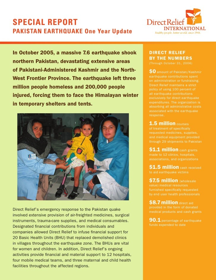SPECIAL REPORTPAKISTAN EARTHQUAKE One Year UpdateIn October 2005, a massive 7.6 earthquake shook                     DIREC...