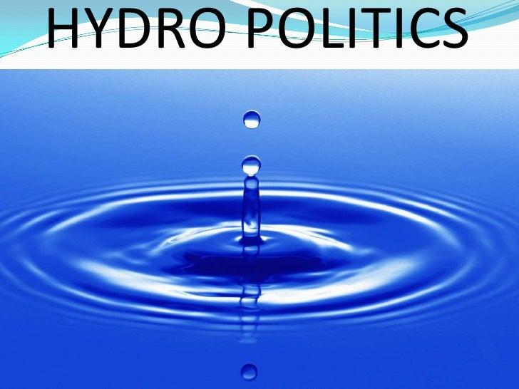 HYDRO POLITICS<br />