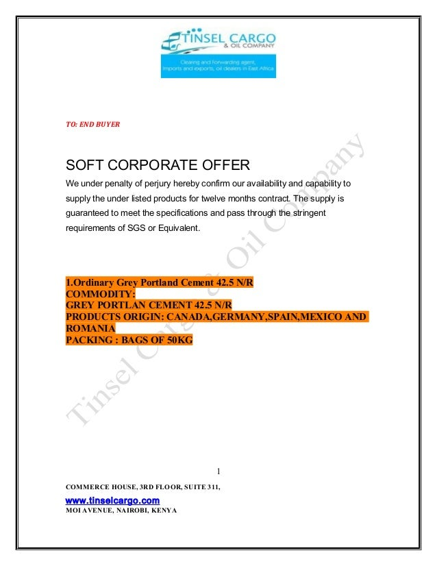 TO: END BUYER SOFT CORPORATE OFFER We under penalty of perjury hereby confirm our availability and capability to supply th...