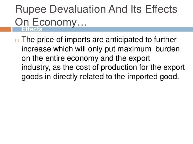 the causes of pak rupee devaluation Indian rupee depreciation  pak rupee was equal to 8366 in november  the devaluation of the indian rupee was not due to some intentional attempt by anyone.