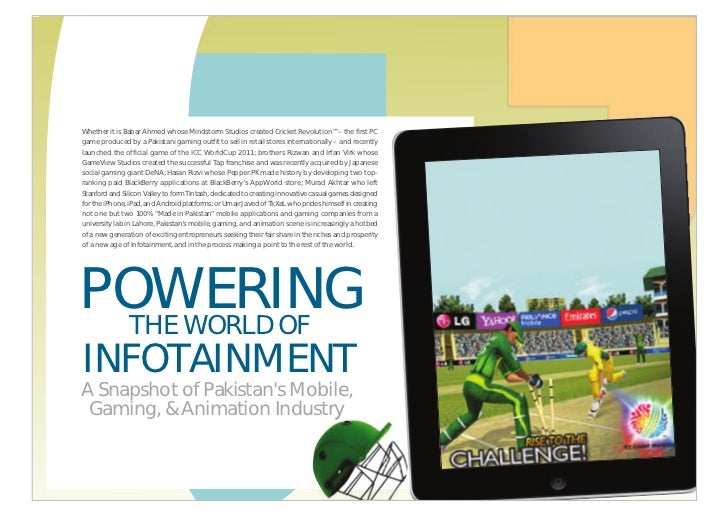 Powering the World of Infotainment: Pakistan's Mobile Applications, Gaming, and Animation Industry - 2011