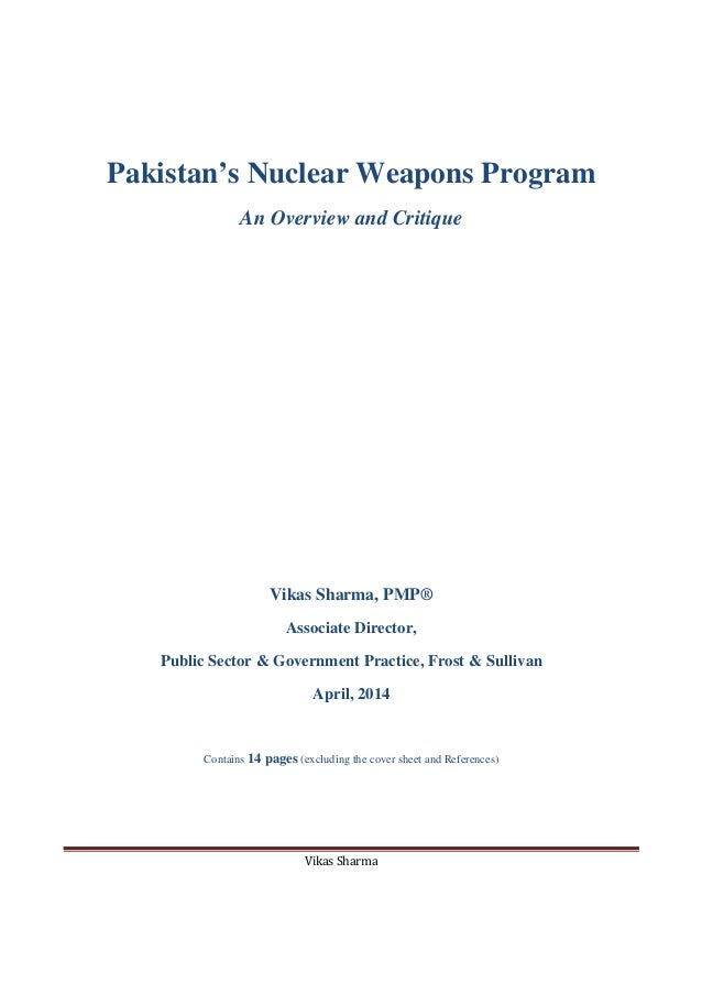 Pakistan's Nuclear Weapons Program - An overview and critique