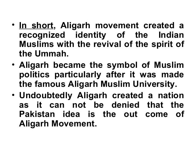 significance and contribution of aligarh movement Amu news home amu news amu news 16-oct-2016: round the year exhibition sir syed ahmad khan-glimpses of mao college and aligarh muslim university at.