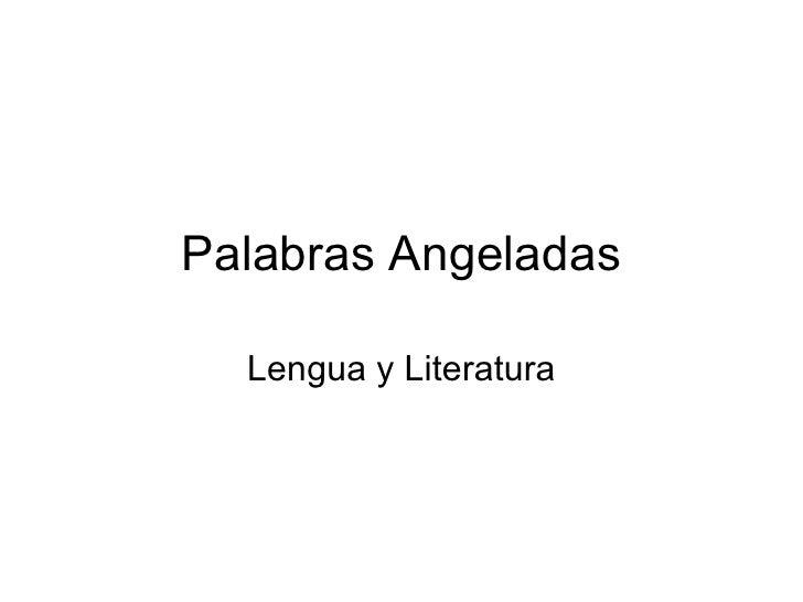 Palabras Angeladas Lengua y Literatura