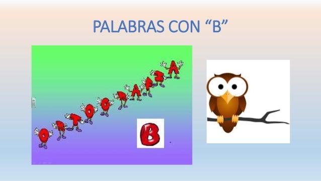 """PALABRAS CON """"B"""""""