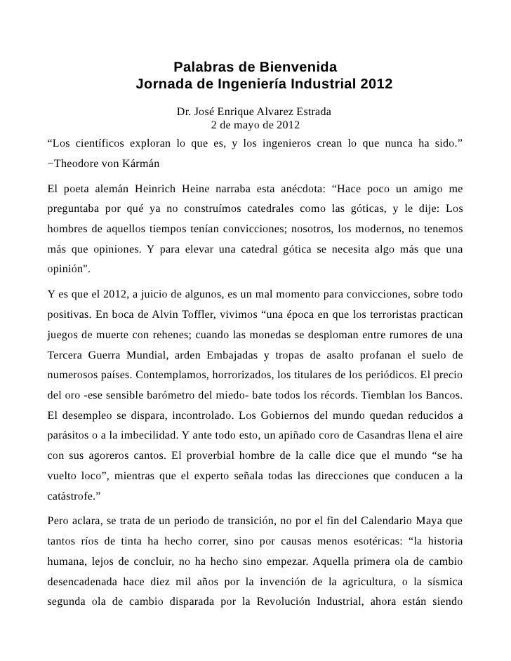 Palabras de Bienvenida                   Jornada de Ingeniería Industrial 2012                            Dr. José Enrique...