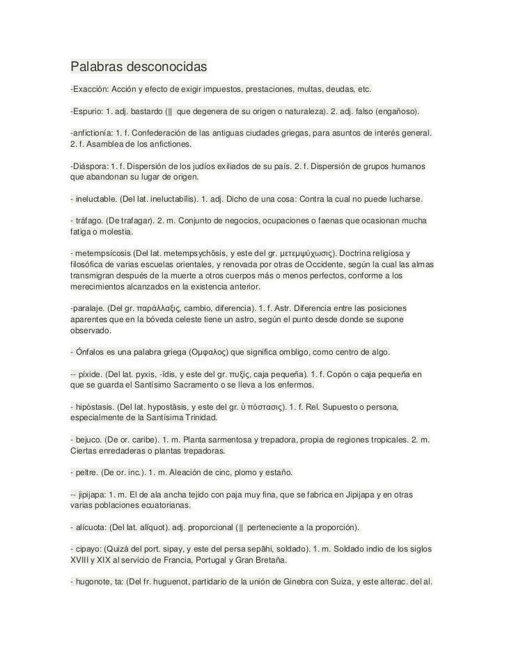 Palabras desconocidas-Exacción: Acción y efecto de exigir impuestos, prestaciones, multas, deudas, etc.-Espurio: 1. adj. b...