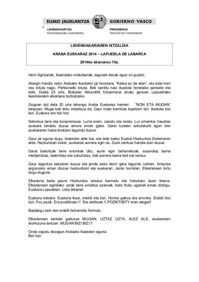 LEHENDAKARIAREN HITZALDIA ARABA EUSKARAZ 2014 – LAPUEBLA DE LABARCA 2014ko ekainaren 15a. Herri Agintariak, Ikastolako o...