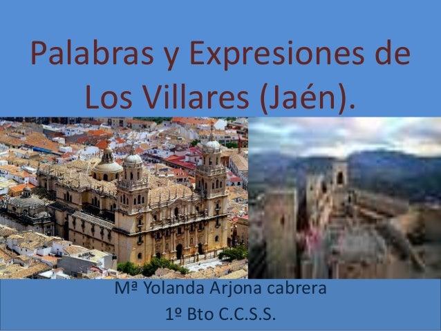Palabras y expresiones de los villares ja n arjona - Tiempo los villares jaen ...