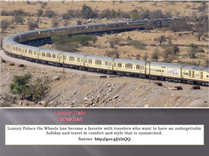 Luxury Palace On Wheels has become a favorite with travelers who want to have an unforgettable                  holiday an...
