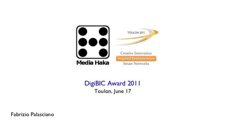 DigiBIC Award 2011 Toulon, June 17 Fabrizio Palasciano