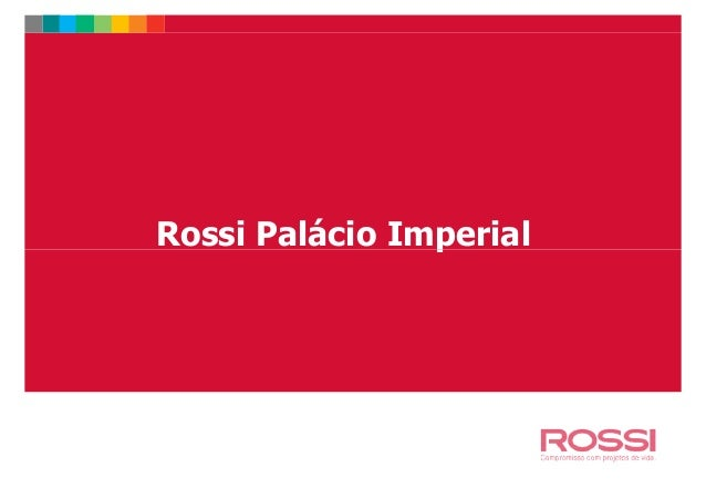 Rossi Palácio ImperialRossi Palácio Imperial