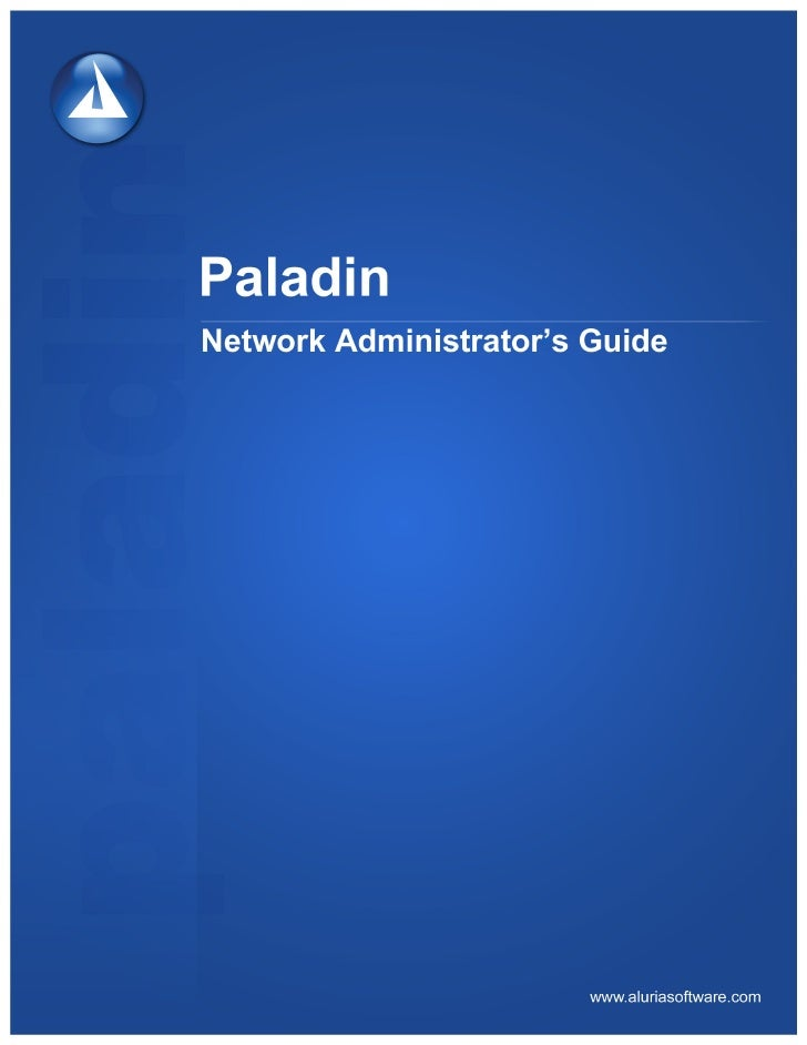 Paladin Network Administrators Guide