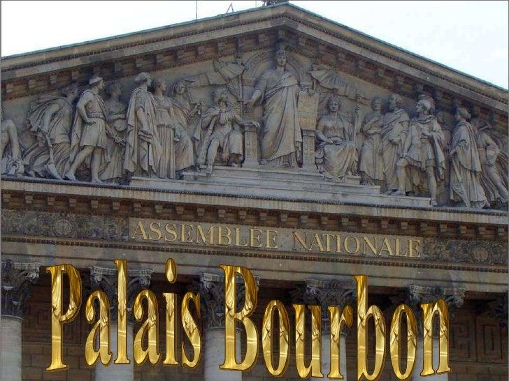PARIS Palais Bourbon Palais Bourbon