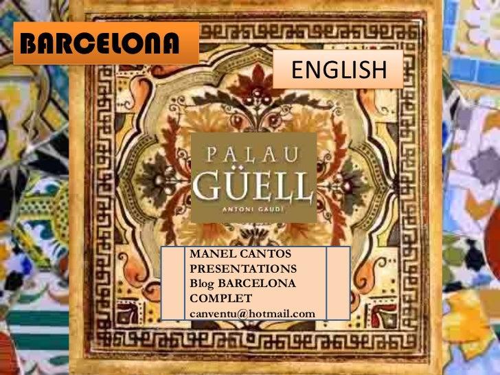 BARCELONA                            ENGLISH            MANEL CANTOS            PRESENTATIONS            Blog BARCELONA   ...