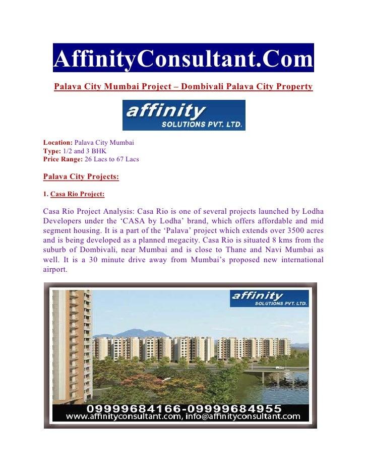 AffinityConsultant.Com   Palava City Mumbai Project – Dombivali Palava City PropertyLocation: Palava City MumbaiType: 1/2 ...