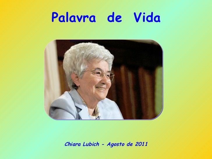 Palavra  de  Vida Chiara Lubich - Agosto de 2011