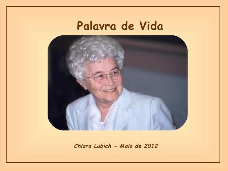 Palavra de VidaChiara Lubich - Maio de 2012