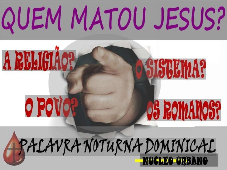 Mas os príncipes dos sacerdotes eos anciãos persuadiram àmultidão que pedisse Barrabás ematasse Jesus.Mateus 27:20