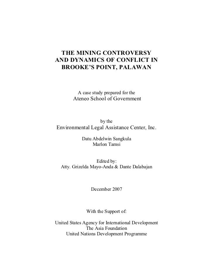 THE MINING CONTROVERSY AND DYNAMICS OF CONFLICT IN BROOKE'S POINT, PALAWAN