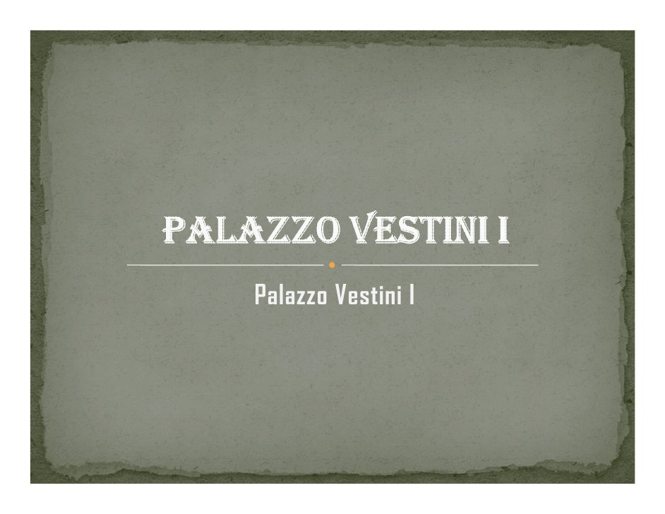 Palazzo Vestini I