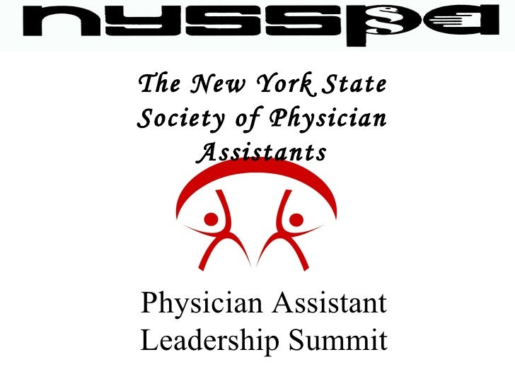 The New York State Society of Physician Assistants Physician Assistant Leadership Summit