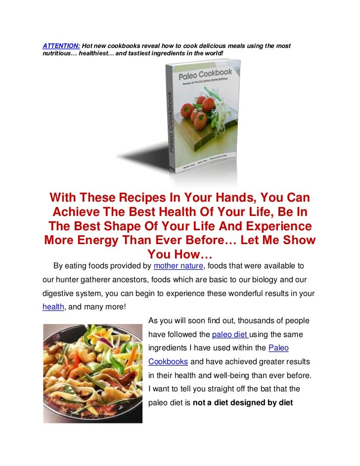 ATTENTION: Hot new cookbooks reveal how to cook delicious meals using the mostnutritious… healthiest… and tastiest ingredi...
