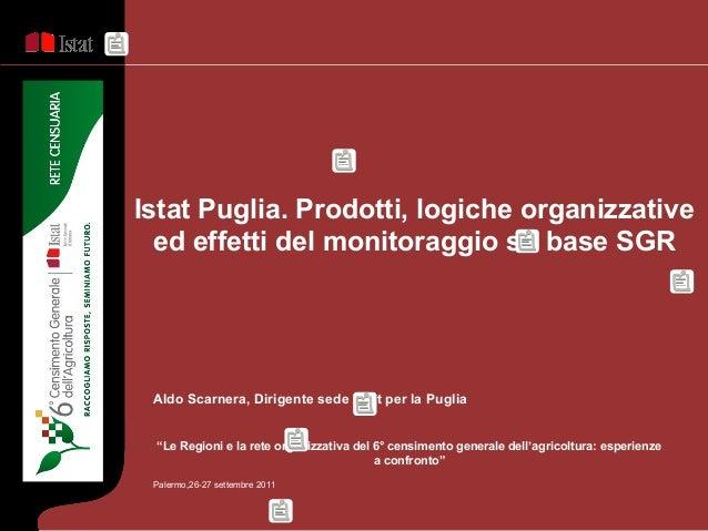 """Aldo Scarnera, Dirigente sede Istat per la Puglia """"Le Regioni e la rete organizzativa del 6° censimento generale dell'agri..."""