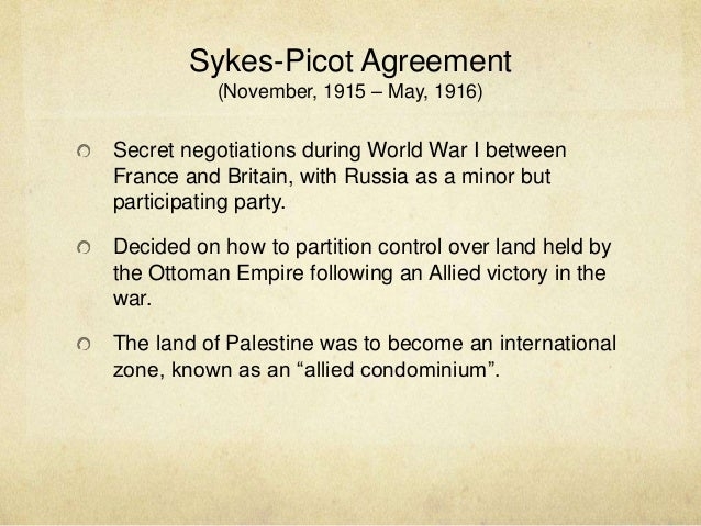 The Partioning Of The Ottoman Empire Sykes Picot Agreement 1916