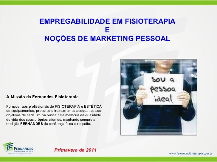 Empregabilidade e Marketing Pessoal na Fisioterapia