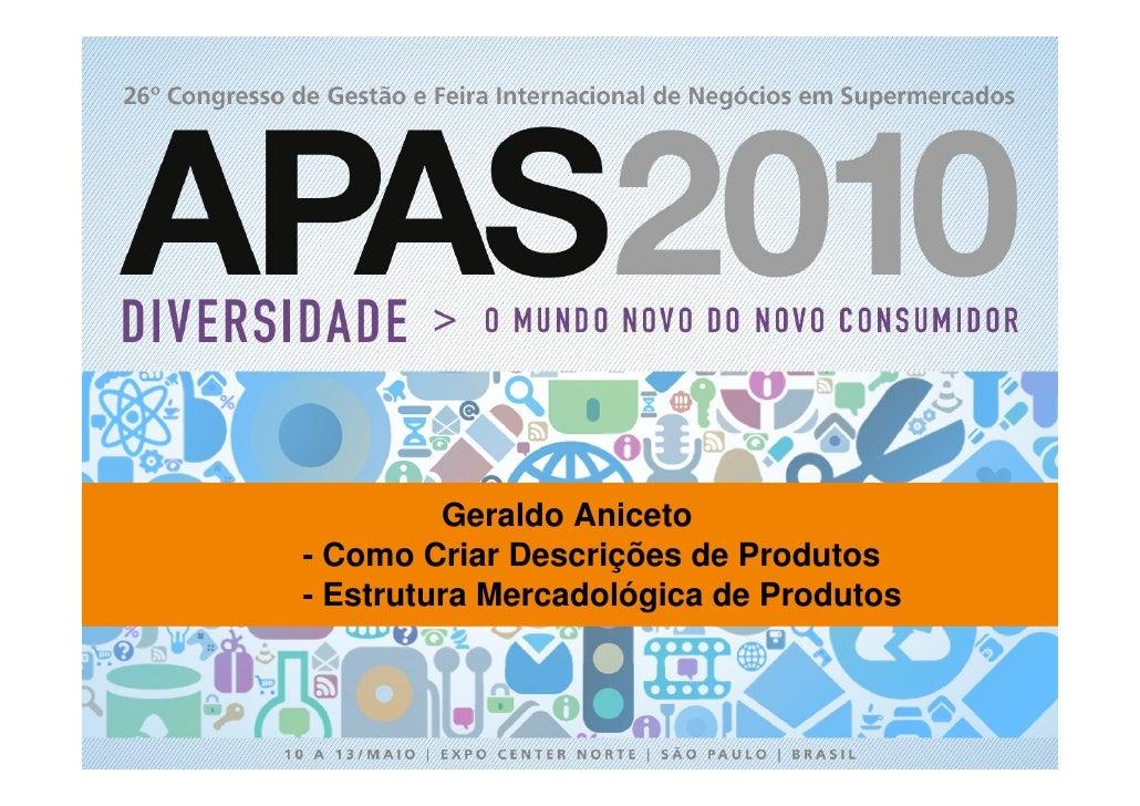 APAS 2010 - Palestra de Geraldo Aniceto em 13/05