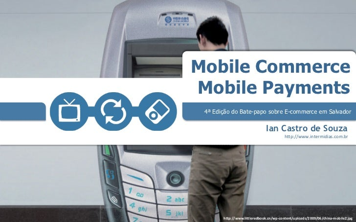 Mobile Commerce & Mobile Payment