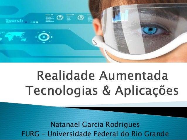 Natanael Garcia Rodrigues FURG – Universidade Federal do Rio Grande