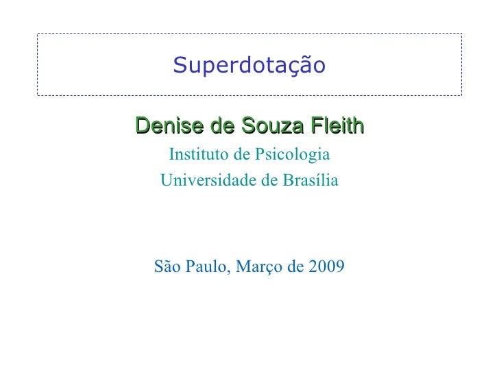 Palestra.Se.Sao.Paulo 1 Denise.Souza.Fleith