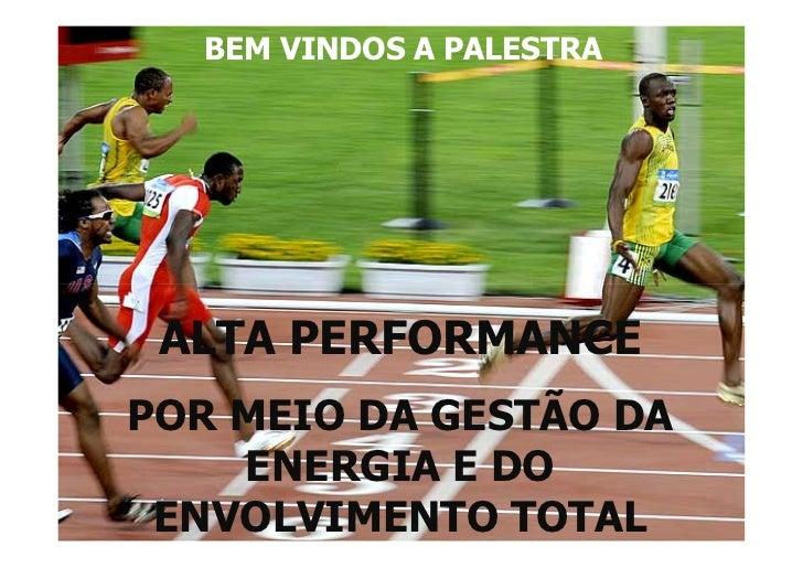 Palestra alta performance   Carlos Legal