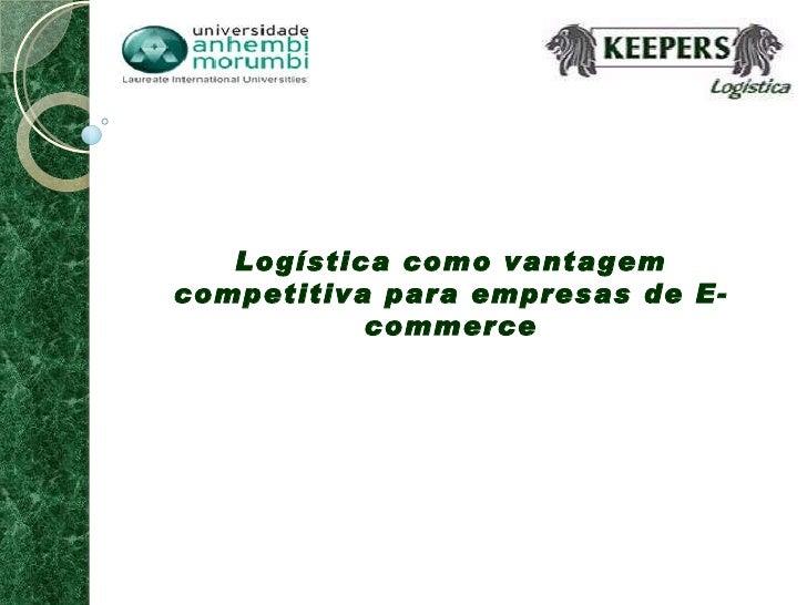 Prestadores de Serviços Logísticos No E-commerce