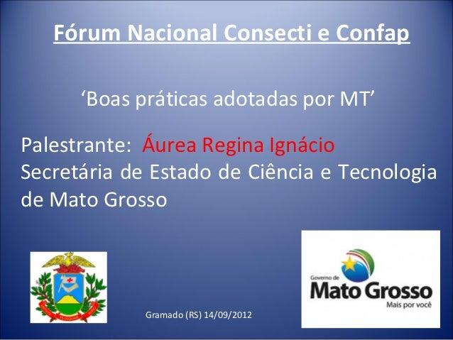 Palestra Áurea Regina Ignácio - Forum Gramado 2012