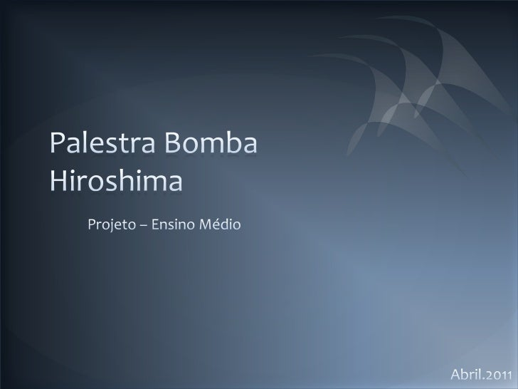 Palestra bomba Hiroshima