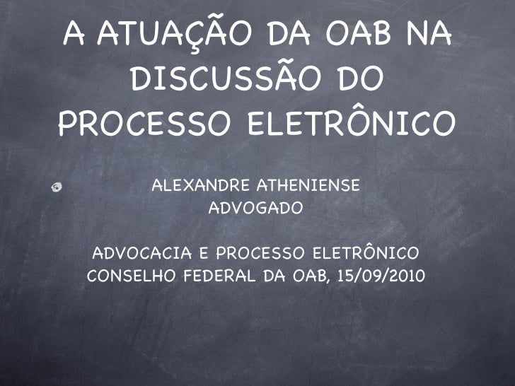 Palestra cf oab processo eletronico 15092010