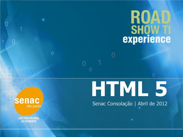 HTML5 - Road Show TI Experience 2012