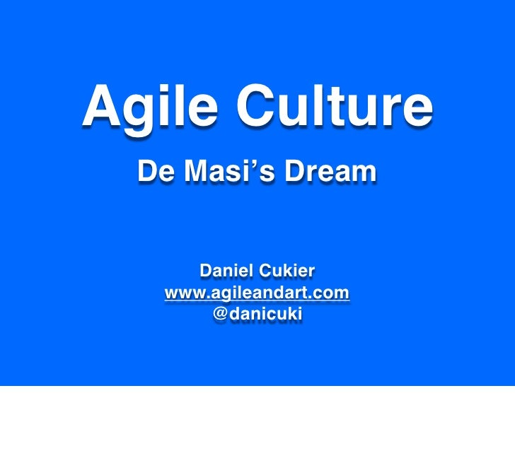 Agile Culture - De Masi's Dream