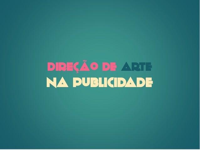 Direção de Arte Publicitária - Intro